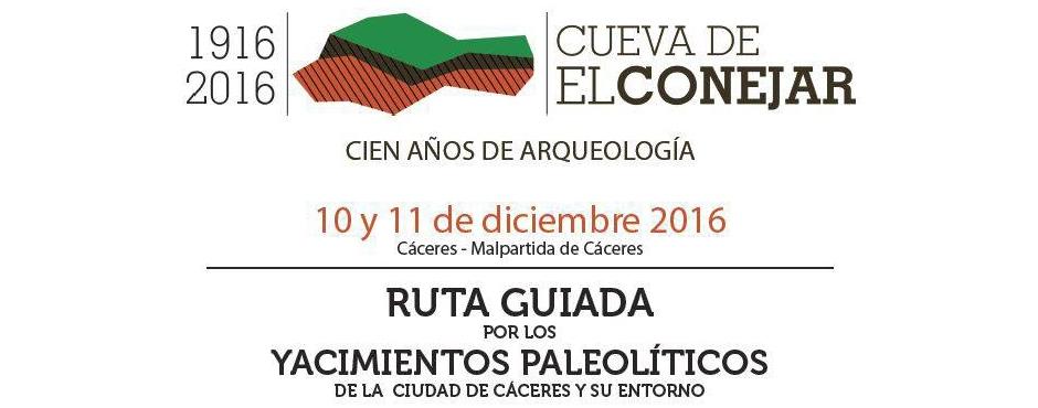 RUTA GUIADA POR LOS YACIMIENTOS PALEOLÍTICOS DE LA CIUDAD DE CÁCERES Y SU ENTORNO
